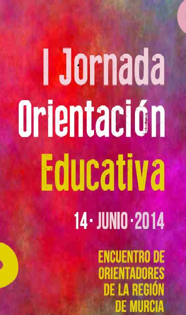 2014 I Jornada Orientacion Educativa Murcia